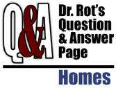Dr. Rot Q and A Homes